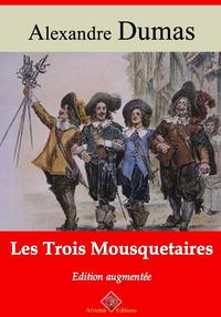 Les Trois Mousquetaires – suivi d'annexes