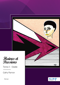 Haines et Passions, Tome 2 - Gisèle