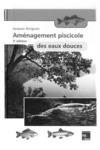 Livre numérique Aménagement piscicole des eaux douces (5° édition)