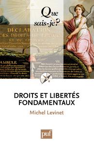 Droits et libertés fondamentaux, « Que sais-je ? » n° 3888