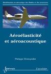 Livre numérique Aéroélasticité et aéroacoustique (Série modélisation en mécanique des fluides et des structures)