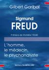 Livre numérique Sigmund Freud, l'homme, le médecin, et le psychanalyste