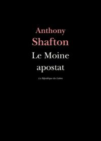LE MOINE APOSTAT