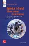 Livre numérique Numériser le travail. Théories méthodes et expérimentations (Coll. EDF R&D)
