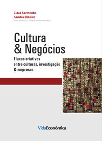 Cultura & Negócios, Fluxos criativos entre culturas, investigação & empresas