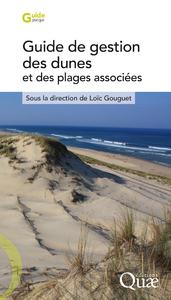 Guide de gestion des dunes et des plages associ?es