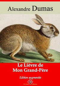 Le lièvre de mon grand-père – suivi d'annexes
