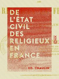 De l'état civil des religieux en France