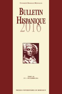 Bulletin Hispanique - Tome 118 - N? 2 d?cembre 2016