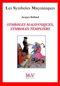 SYMBOLES MACONNIQUES, SYMBOLES TEMPLIERS