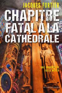 Chapitre fatal à la cathédrale