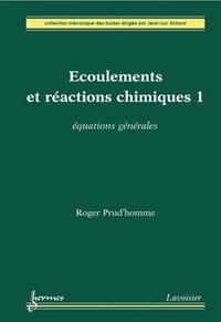 Livre numérique Écoulements et réactions chimiques 1