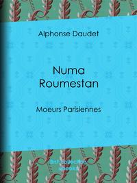 Numa Roumestan, Moeurs parisiennes