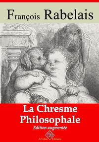 La Chresme philosophale   Edition int?grale et augment?e