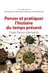 Livre numérique Penser et pratiquer l'histoire du temps présent