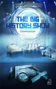 The Big History Show - L'Emission