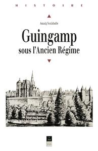 Guingamp sous l'Ancien Régime