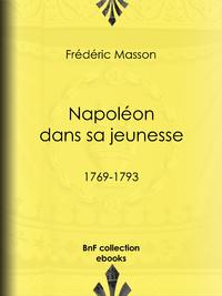Napoléon dans sa jeunesse, 1769-1793
