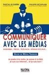 Livre numérique Communiquer avec les médias