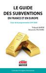 Livre numérique Le guide des subventions en France et en Europe