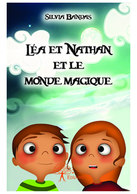 Léa et Nathan et le monde magique