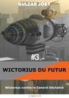 Livre numérique Wictorius contre le Canard Déchaîné, épisode 3