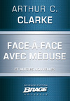 Livre numérique Face-à-face avec Méduse (suivi de) Marée neutronique (suivi de) Retrouvailles