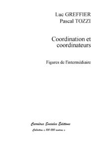 Coordination et coordinateurs, Figures de l'intermédiaire