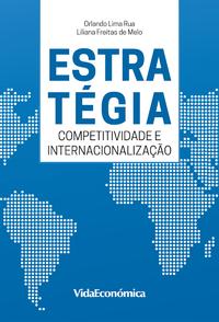 Estrat?gia Competitividade e internacionaliza??o