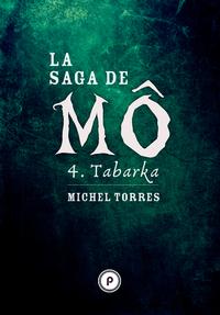 Livre numérique La Saga de Mô - Tome 4 : Tabarka