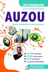 Dictionnaire Encyclopédique AUZOU, Noms communs & noms propres