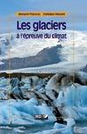 Livre numérique Les glaciers à l'épreuve du climat