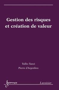 Livre numérique Gestion des risques et création de valeur