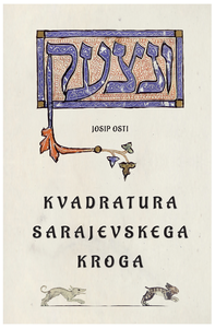 Kvadratura sarajevskega kroga, 4 feljtoni