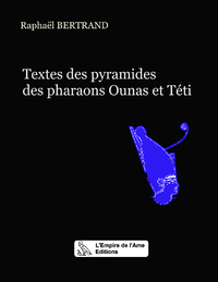 Livre numérique Textes de la pyramide du pharaon Ounas