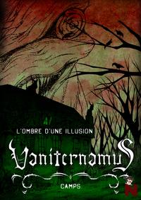 Vaniternamus, L'ombre d'une illusion