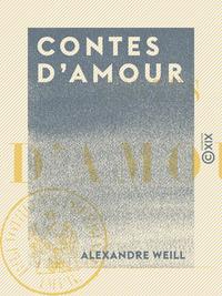 Contes d'amour : Le Prince Juste, La Reine de Fer et la Reine de Soie, Le Prince d'Or et la Princess