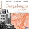 Livre numérique Ouagadougou (1850-2004)