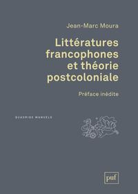 Littératures francophones et théorie postcoloniale, Préface inédite de l'auteur