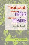 Livre numérique Travail social : nouveaux métiers, nouvelles missions