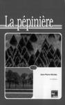 Livre numérique La pépinière (2° édition)