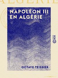 Napoléon III en Algérie