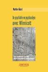 Livre numérique De psychiatrie en psychanalyse avec Winnicott