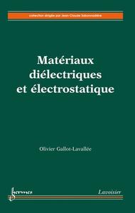 Livre numérique Matériaux diélectriques et électrostatique