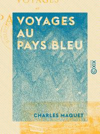 Voyages au Pays bleu - Contes fantastiques