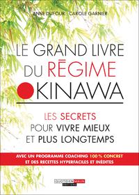 Vignette du livre Grand livre du régime Okinawa: les secrets pour vivre mieux...