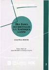 Livre numérique Des Indes occidentales à l'Amérique Latine. Volume 2