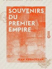 Souvenirs du Premier Empire
