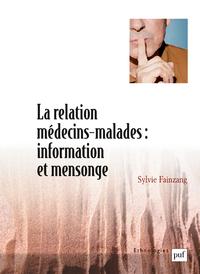 La relation médecins-malades : information et mensonge