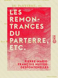 Les Remontrances du parterre, etc. - Par M. Bellemare, ci-devant J?r?me Le Franc, ci-devant commissa